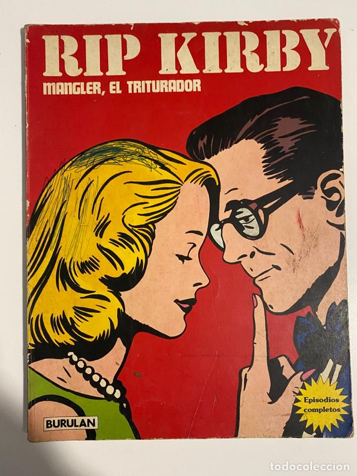 RIP KIRBY. MANGLER, EL TRITURADOR. BURULAN. TOMO II. 1973 (Tebeos y Comics - Buru-Lan - Rip Kirby)