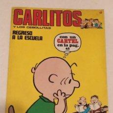 Cómics: CARLITOS Y LOS CEBOLLITAS Nº 9 - REGRESO A LA ESCUELA - BURU LAN AÑO 1971. Lote 236848055