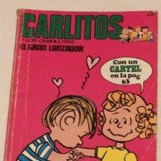 Cómics: CARLITOS Y LOS CEBOLLITAS Nº 22 - EL GRAN LANZADOR - BURU LAN AÑO 1972. Lote 236848200