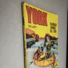 Cómics: YORK Nº 4: SANGRE SOBRE EL RÍO / BURU LAN. Lote 237170075