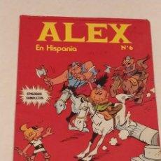 Cómics: ALEX EN HISPANIA Nº 6 - BURU LAN - 1973. Lote 237357120