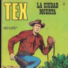 Cómics: TEX Nº 5: LA CIUDAD MUERTA. Lote 243020220