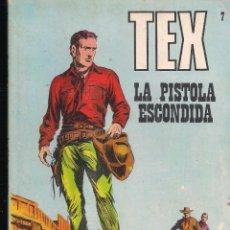 Cómics: TEX Nº 7: LA PISTOLA ESCONDIDA. Lote 243021240
