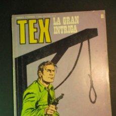 Cómics: TEX (1970, BURU LAN) 81 · 1971 · LA GRAN INTRIGA. Lote 246971965