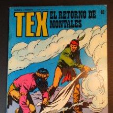 Cómics: TEX (1970, BURU LAN) 69 · 1971 · EL RETORNO DE MONTALES. Lote 247036260