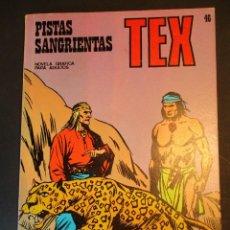 Cómics: TEX (1970, BURU LAN) 46 · 1971 · PISTAS SANGRIENTAS. Lote 247200650