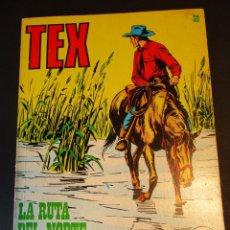 Cómics: TEX (1970, BURU LAN) 39 · 1971 · LA RUTA DEL NORTE. Lote 247206415