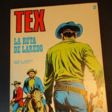 Cómics: TEX (1970, BURU LAN) 37 · 1971 · LA RUTA DE LAREDO. Lote 247206815