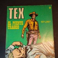 Cómics: TEX (1970, BURU LAN) 32 · 1971 · EL PUENTE TRÁGICO. Lote 247253790