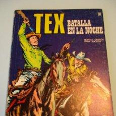 Cómics: TEX (1970, BURU LAN) 38 · 1971 · BATALLA EN LA NOCHE. Lote 247296905
