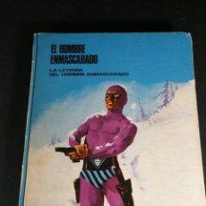 Cómics: EL HOMBRE ENMASCARADO LA LEYENDA DEL HOMBRE ENMASCARADO TOMO 0 1972 BURU LAN BURULAN. Lote 248492295