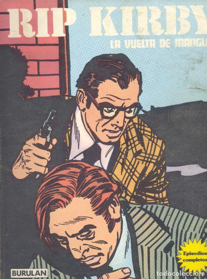 RIP KIRBY. BURULAN, 1974. LA VUELTA DE MANGLE.R. ALEX RAYMOND (Tebeos y Comics - Buru-Lan - Rip Kirby)