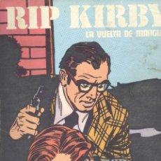 Cómics: RIP KIRBY. BURULAN, 1974. LA VUELTA DE MANGLE.R. ALEX RAYMOND. Lote 248979720