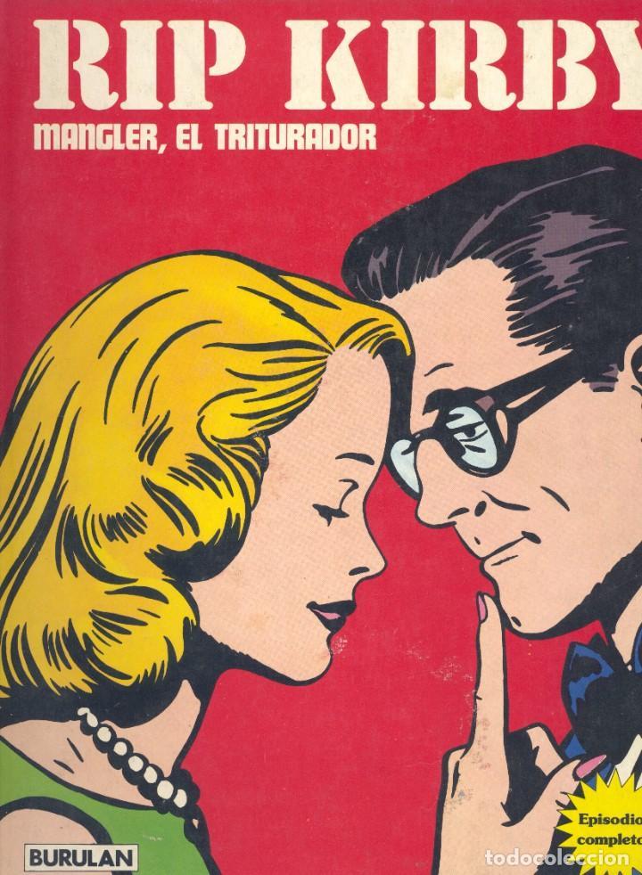 RIP KIRBY. BURULAN, 1974. MANGLER, EL TRITURADOR. ALEX RAYMOND (Tebeos y Comics - Buru-Lan - Rip Kirby)