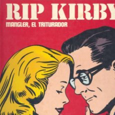 Cómics: RIP KIRBY. BURULAN, 1974. MANGLER, EL TRITURADOR. ALEX RAYMOND. Lote 248980465