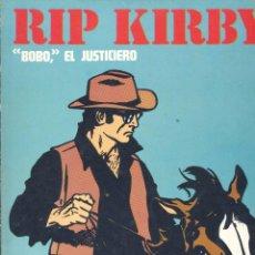 Cómics: RIP KIRBY. BURULAN, 1974. BOBO, EL JUSTICIERO. ALEX RAYMOND. Lote 249017550