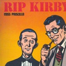 Cómics: RIP KIRBY. BURULAN, 1974. MISS PRISCILLA. ALEX RAYMOND. Lote 249019100