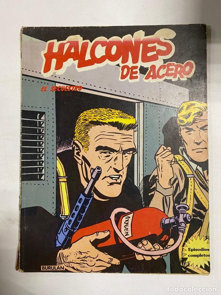 HALCONES DE ACERO. EL SECUESTRO. BURULAN. (Tebeos y Comics - Buru-Lan - Halcones de Acero)
