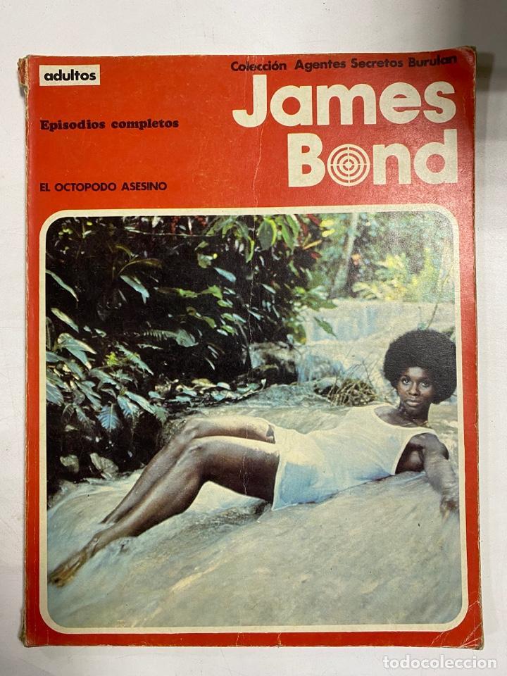 JAMES BOND. EPISODIOS COMPLETOS. EL OCTOPODO ASESINO. COLECCION AGENTES SECRETOS BURULAN (Tebeos y Comics - Buru-Lan - James Bond)