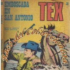 Cómics: TEX Nº 36, EMBOSCADA EN SAN ANTONIO , EDITORIAL BURU LAN, BURULAN, 1972. Lote 252219580