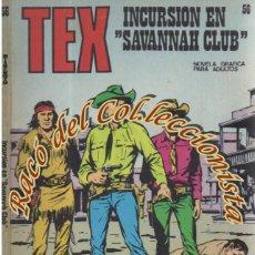 Cómics: TEX Nº 56, INCURSION EN SAVANNAH CLUB , EDITORIAL BURU LAN, BURULAN, 1973. Lote 252220615