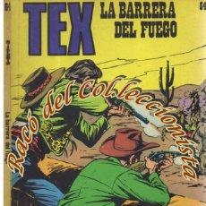 Cómics: TEX Nº 64, LA BARRERA DEL FUEGO , EDITORIAL BURU LAN, BURULAN, 1973. Lote 252220945