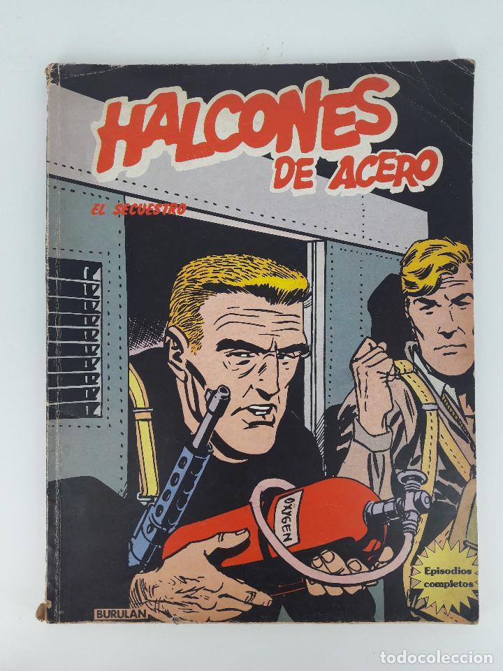 HALCONES DE ACERO - EL SECUESTRO - BURU LAN EDICIONES, 1974 (Tebeos y Comics - Buru-Lan - Halcones de Acero)