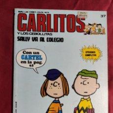 Cómics: CARLITOS Y LOS CEBOLLITAS. Nº 37. SALLY VA AL COLEGIO. BURU LAN. 1974. CONTIENE EL CARTEL. Lote 253360070
