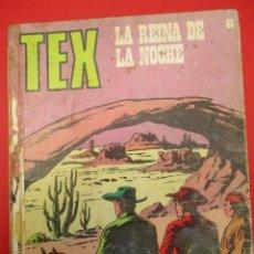 Cómics: TEX (1970, BURU LAN) 68 · 1971 · LA REINA DE LA NOCHE. Lote 254064725