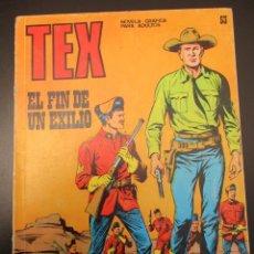 Cómics: TEX (1970, BURU LAN) 53 · 1971 · EL FIN DE UN EXILIO. Lote 254091270