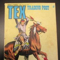 Cómics: TEX (1970, BURU LAN) 87 · 1971 · TRADING POST. Lote 254092285