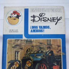 Cómics: ENCICLOPEDIA DISNEY ¡NOS VAMOS, AMIGOS! EL TRANSPORTE (1972) EDITORIAL BURU LAN.. Lote 255929050
