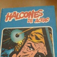 Cómics: HALCONES DE ACERO. TOMO I HEROES DEL COMIC. BURU LAN. Lote 255956735