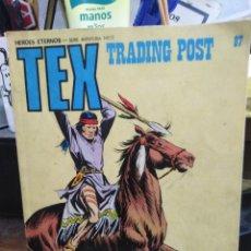 Cómics: TEX/TRADING POST-N°37-HEROES ETERNOS/SERIE AVENTURA, 1973. Lote 257450670