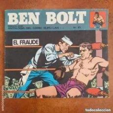 Cómics: BEN BOLT - EL FRAUDE. NUM 10. Lote 257712915