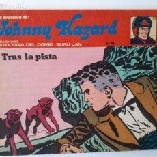 Cómics: JOHNNY HAZARD Nº 8. TRAS LA PISTA. ANTOLOGÍA DEL COMIC BURU LAN Nº 16.. Lote 263062065