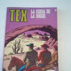 Cómics: TEX - LA REINA DE LA NOCHE - NUMERO 68 - EDICIONES BURU LAN - MUY BUEN ESTADO - NUEVO - CJ 138. Lote 263126210