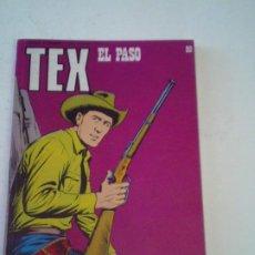 Cómics: TEX - EL PASO - NUMERO 80 - EDICIONES BURU LAN - MUY BUEN ESTADO - NUEVO - GORBAUD- CJ 138. Lote 263126640