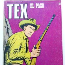 Cómics: TEX Nº 80 - EL PASO - BURU LAN EDICIONES. Lote 265454169