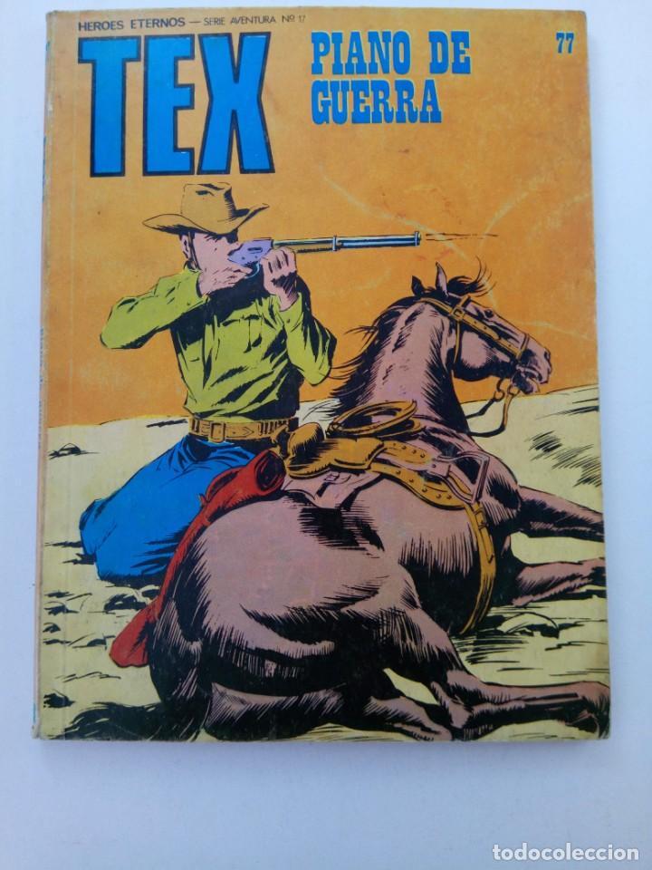 TEX Nº 77 - PIANO DE GUERRA - BURU LAN EDICIONES (Tebeos y Comics - Buru-Lan - Tex)