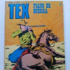 Cómics: TEX Nº 77 - PIANO DE GUERRA - BURU LAN EDICIONES. Lote 265455949
