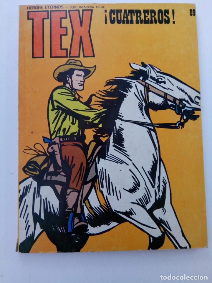 TEX Nº 89 - ¡CUATREROS! - BURU LAN EDICIONES (Tebeos y Comics - Buru-Lan - Tex)