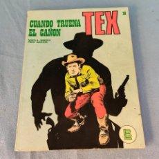 Cómics: TEX CUANDO TRUENA EL CAÑON Nº 28 BURU LAN AÑOS 70. Lote 266895174