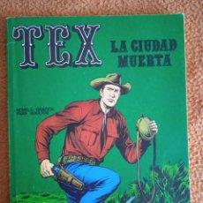 Cómics: TEX (1970, BURU LAN) 5 · 1971 · LA CIUDAD MUERTA. Lote 270599548