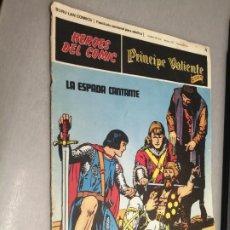 Cómics: PRÍNCIPE VALIENTE Nº 4: LA ESPADA CANTANTE / HÉROES DEL CÓMIC - BURU LAN. Lote 271364578