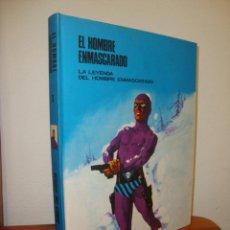 Cómics: EL HOMBRE ENMASCARADO, TOMO O: LA LEYENDA DEL HOMBRE ENMASCARADO - BURU LAN, 1972, EXCELENTE ESTADO. Lote 271567413