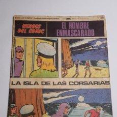 Cómics: BURU LAN - HEROES DEL COMIC - EL HOMBRE ENMASCARADO - LA ISLA DE LAS CORSARIAS 58. Lote 271978848