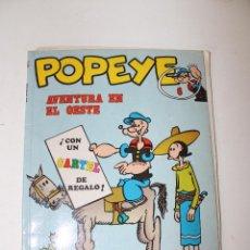 Cómics: POPEYE Nº 6, AVENTURA EN EL OESTE, EDICIONES BURU LAN, AÑO 1971 ANTIGUO TEBEO DE POPEYE,. Lote 271981153