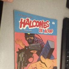 Cómics: HALCONES DE ACERO Nº 3 - HÉROES DEL CÓMIC / BURU LAN. Lote 274201558