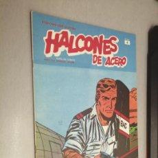 Cómics: HALCONES DE ACERO Nº 4 - HÉROES DEL CÓMIC / BURU LAN. Lote 274201583